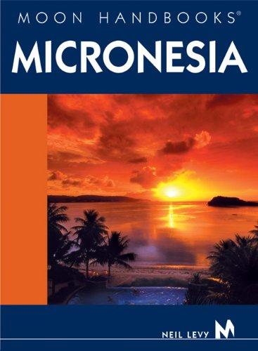 9781566915083: Moon Handbooks Micronesia