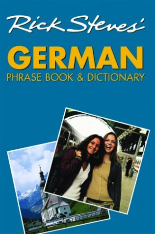 Rick Steves' German Phrase Book and Dictionary (1566915198) by Steves, Rick