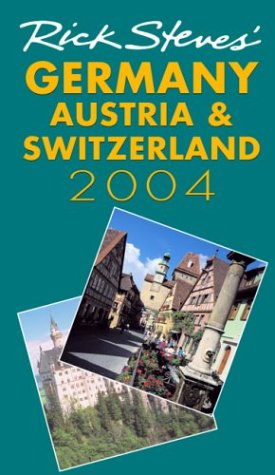 Rick Steves' Germany, Austria & Switzerland (1566915260) by Steves, Rick