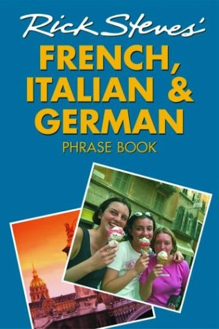 9781566915342: Rick Steves' French, Italian, and German Phrase Book and Dictionary