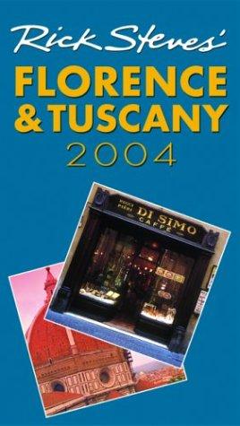 9781566915380: Rick Steves' Florence 2004 (Rick Steves' Florence & Tuscany)