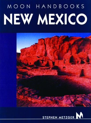 New Mexico (Moon Handbooks)