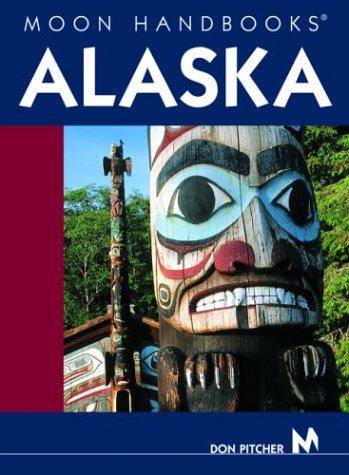 9781566915915: Alaska (Moon Handbooks)