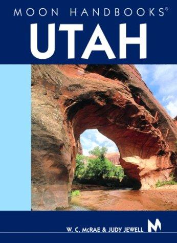 9781566915991: Moon Handbooks Utah
