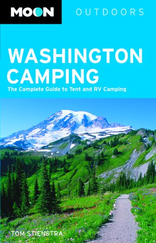 9781566916059: Moon Washington Camping: The Complete Guide to Tent and RV Camping (Moon Outdoors)