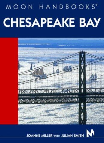 9781566916226: Moon Handbooks Chesapeake Bay
