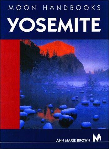 9781566916233: Moon Handbooks Yosemite