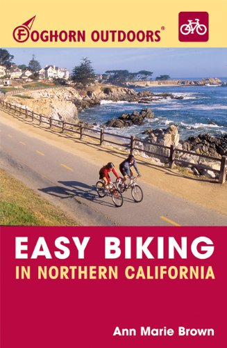 9781566916738: Foghorn Outdoors Easy Biking in Northern California