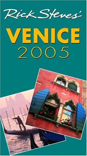 9781566916868: DEL-Rick Steves' Venice 2005