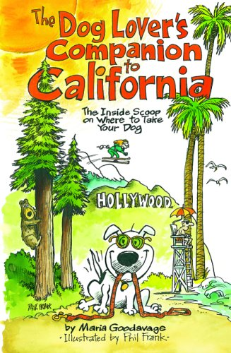 9781566916967: The Dog Lover's Companion to California: The Inside Scoop on Where to Take Your Dog (Dog Lover's Companion Guides)