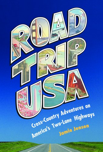 9781566917667: Road Trip USA: Cross-Country Adventures on America's Two-Lane Highways.