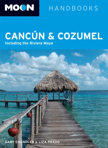 9781566917803: Moon Cancún and Cozumel: Including the Riviera Maya (Moon Handbooks)