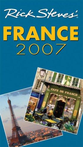 9781566918114: Rick Steves' France 2007