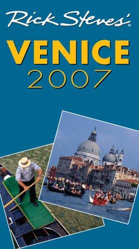 9781566918244: Rick Steves' Venice 2007