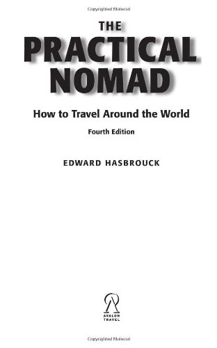 9781566918282: The Practical Nomad: How to Travel Around the World