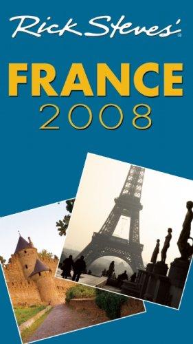 9781566918558: Rick Steves' France 2008