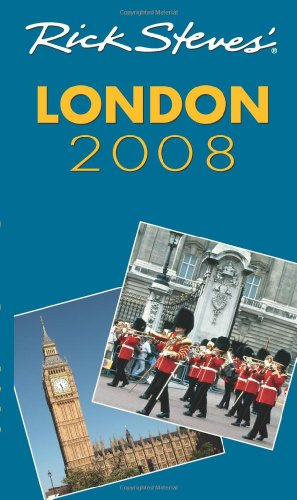 Rick Steves' London 2008 (9781566918626) by Rick Steves; Gene Openshaw