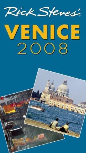 9781566918695: Rick Steves' Venice 2008