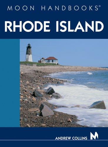 Moon Handbooks Rhode Island (1566918731) by Andrew Collins