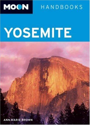 9781566918756: Moon Handbooks Yosemite
