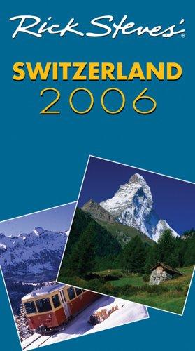 9781566919678: Rick Steves' Switzerland 2006