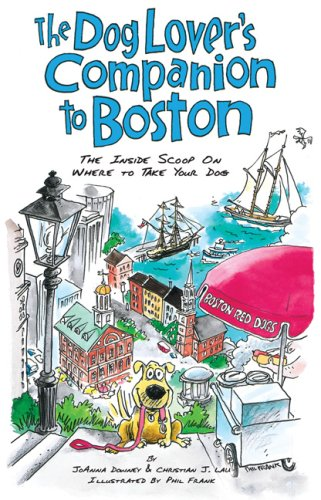 9781566919722: The Dog Lover's Companion to Boston: The Inside Scoop on Where to Take Your Dog (Dog Lover's Companion Guides)
