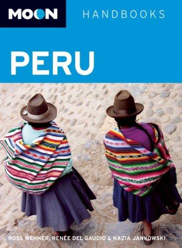 9781566919838: Moon Peru (Moon Handbooks)