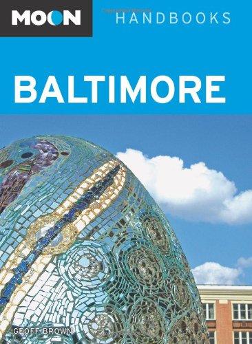 9781566919845: Moon Handbooks Baltimore