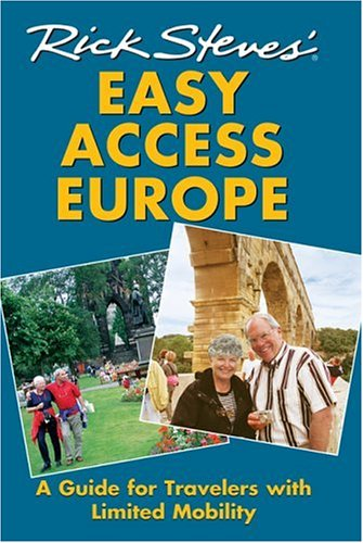 9781566919999: Rick Steves' Easy Access Europe: A Guide for Travelers with Limited Mobility