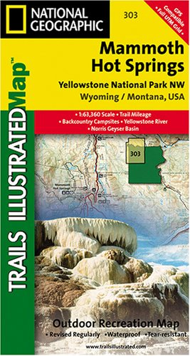 9781566953047: Mammoth Hots Springs - Yellowstone National Park NW (Trails Illustrated Topographic Map #303)
