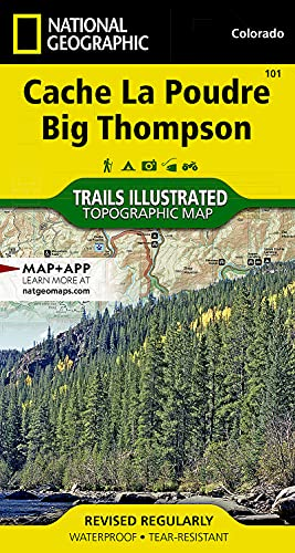 9781566953900: Cache La Poudre, Big Thompson (National Geographic Trails Illustrated Map)