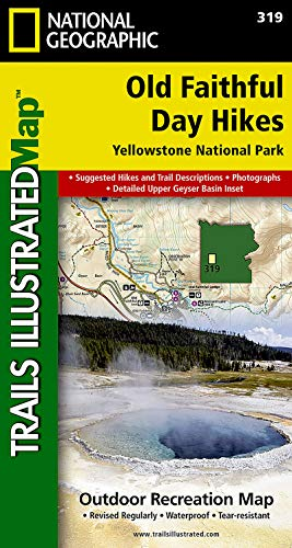 9781566956659: Old Faithful Day Hikes: Yellowstone National Park (National Geographic Trails Illustrated Map)