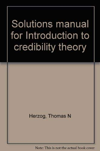 9781566983754: Solutions manual for Introduction to credibility theory
