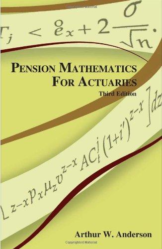 9781566985598: Pension Mathematics for Actuaries