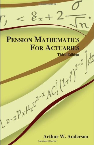 9781566985598: Pension Mathematics for Actuaries