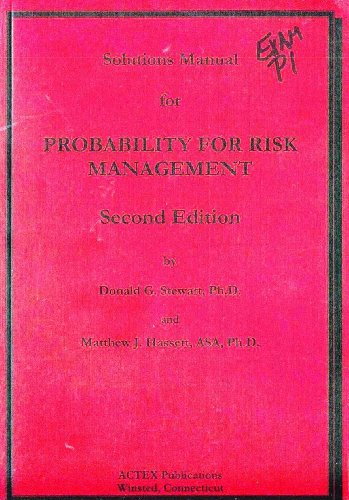 9781566985833: Solutions Manual for Probability For Risk Management