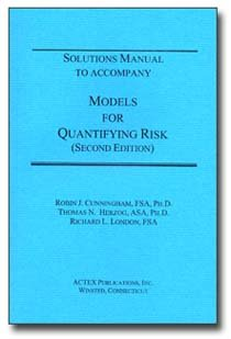 9781566985857: Models for Quantifying Risk Solutions Manual