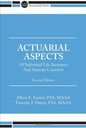 9781566986106: Actuarial Aspects of Individual Life Insurance and Annuity Contracts