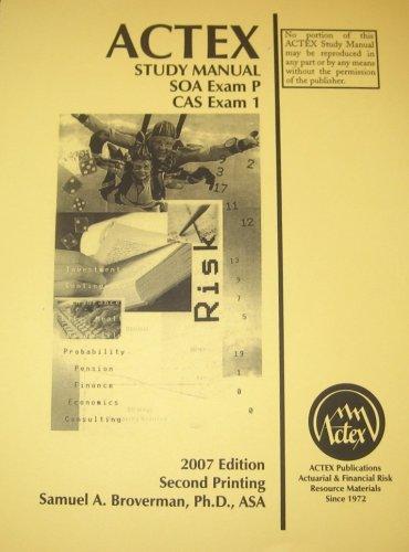 9781566986151: ACTEX STUDY MAN.F/SOA EXAM P+CAS EXAM