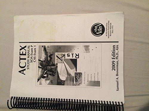 9781566986786: ACTEX Study Manual: SOA Exam P, CAS Exam 1 - 2009 Edition