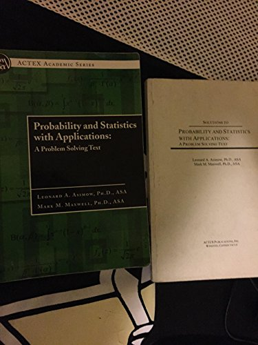 9781566987226: Solutions to PROBABILITY AND STATISTICS WITH