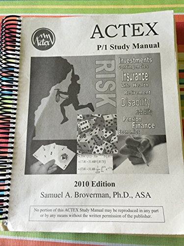 9781566987455: ACTEX Study Manual : SOA Exam P, CAS Exam 1 - 2010 Edition (Spiral-bound)