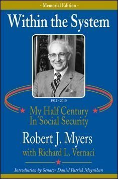 9781566987660: Within The System: My Half Century in Social Security, 2010 Memorial Edition