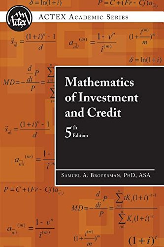 Mathematics of Investment & Credit: Broverman