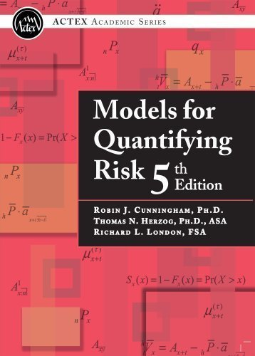 9781566989336: Models for Quantifying Risk, 5th Edition