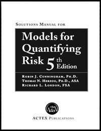 9781566989343: Models for Quantifying Risk : Solutions Manual for Text Exercises
