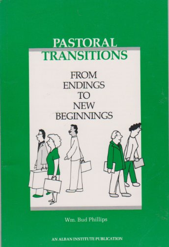 9781566990295: Pastoral Transitions: From Endings to New Beginnings (Al 108)