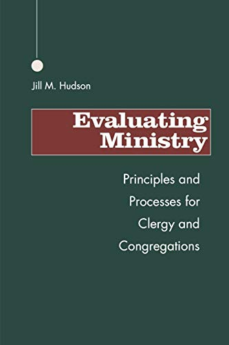 9781566990547: Evaluating Ministry: Principles and Processes for Clergy and Congregations