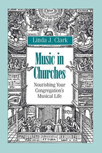 9781566991346: Music in Churches: Nourishing Your Congregation's Musical Life