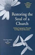 9781566991643: Restoring the Soul of a Church: Congregations Wounded by Clergy Sexual Misconduct
